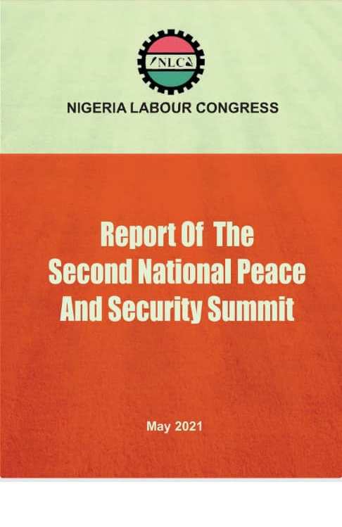 Report Of The NLC Second National Peace And Security Summit